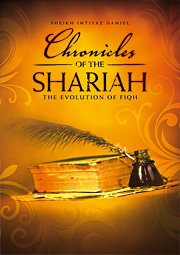 Upcoming Event: Chronicles of the Shariah – The Evolution of Fiqh