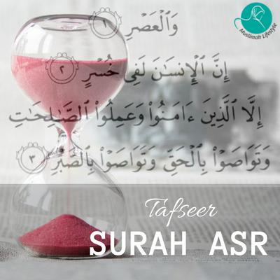 Tafseer: Surah Asr