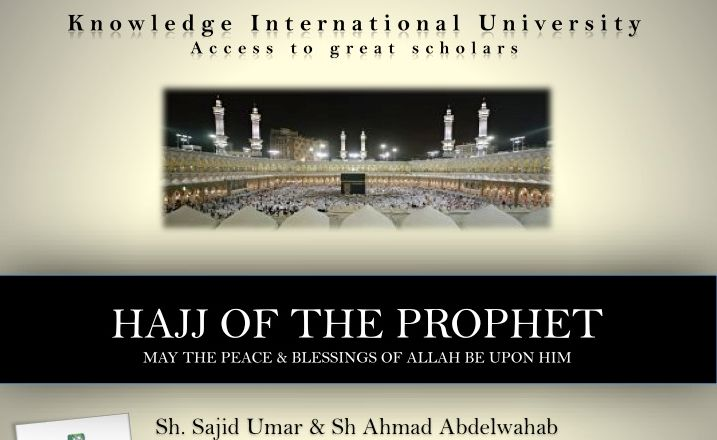 Free Course: Hajj of the Prophet SAWS