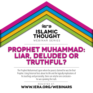 Webinar: Prophet Muhammad (pbuh): Liar, Deluded or Truthful?