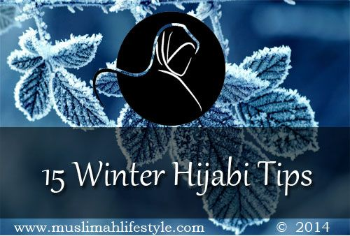 15 Winter Hijabi Tips