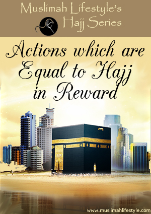 Actions equal to Hajj reward