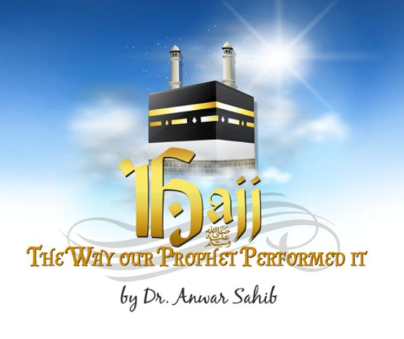 Hajj of the Prophet SAWS