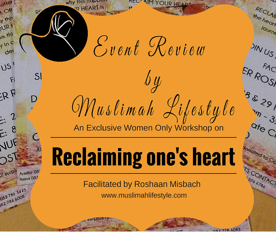 Workshop Review: Reclaiming One's Heart