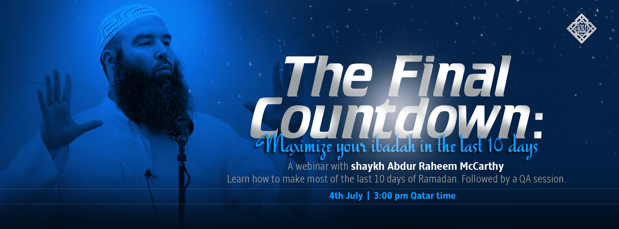 Last 10 Nights of Ramadan – Maximise your Ibaadah