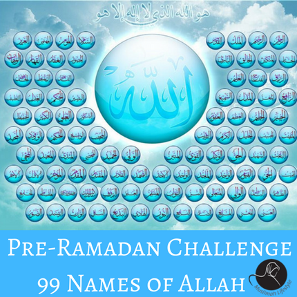 99 Names of Allah Challenge | www.muslimahlifestyle.com