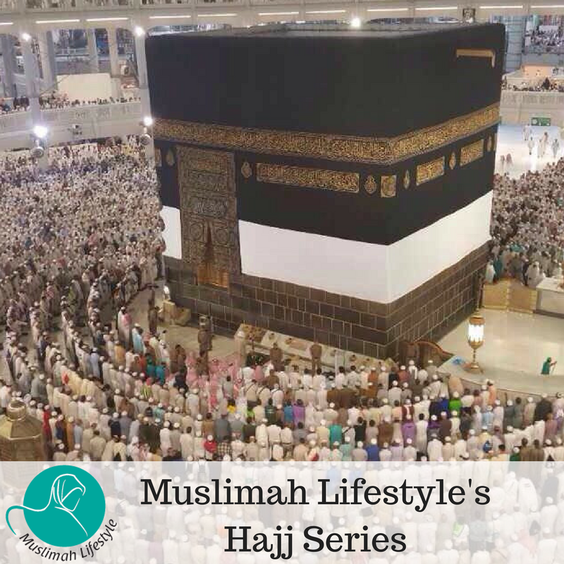 MuslimahLifestyle's Hajj Series