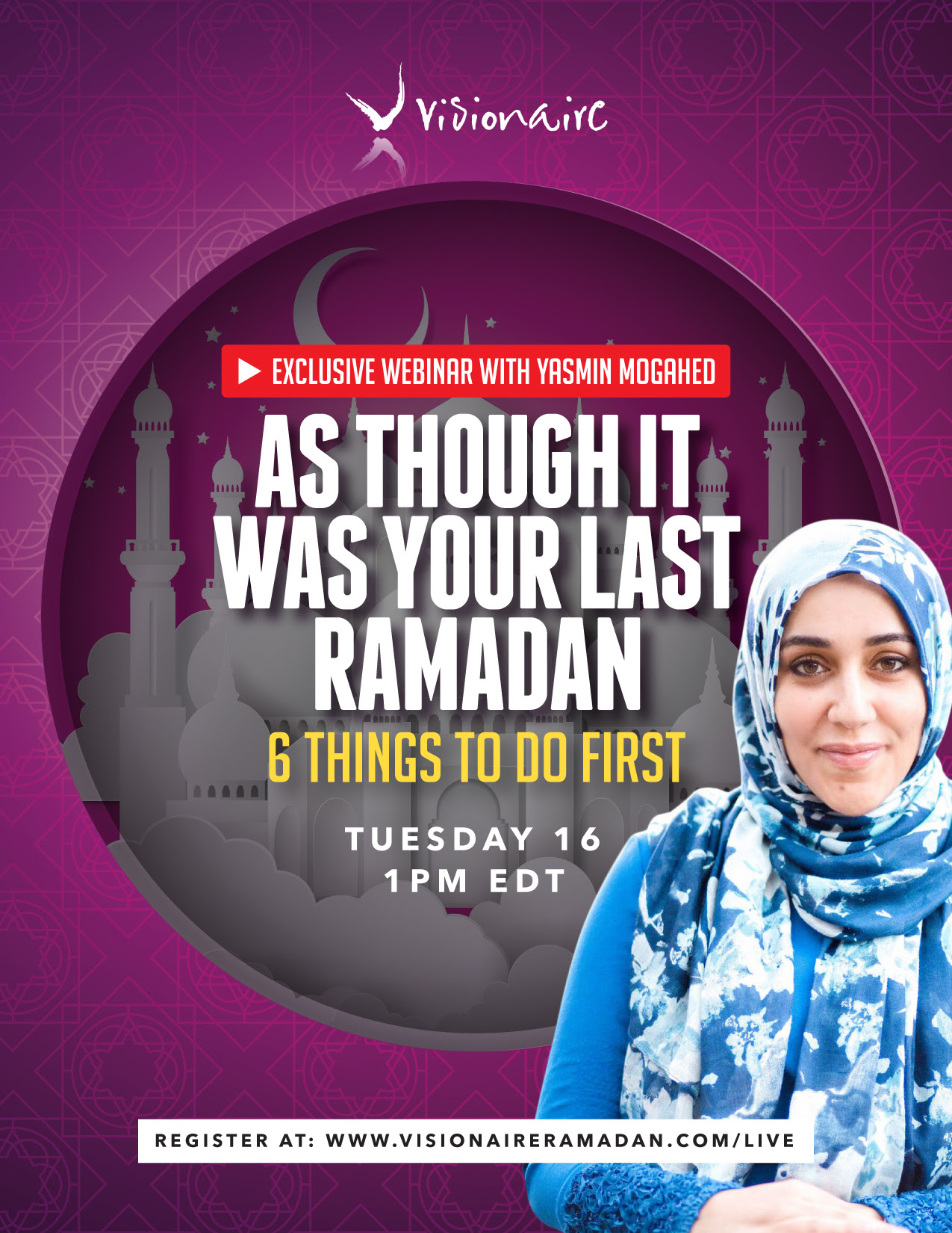 Webinar: As though it's your Last Ramadan