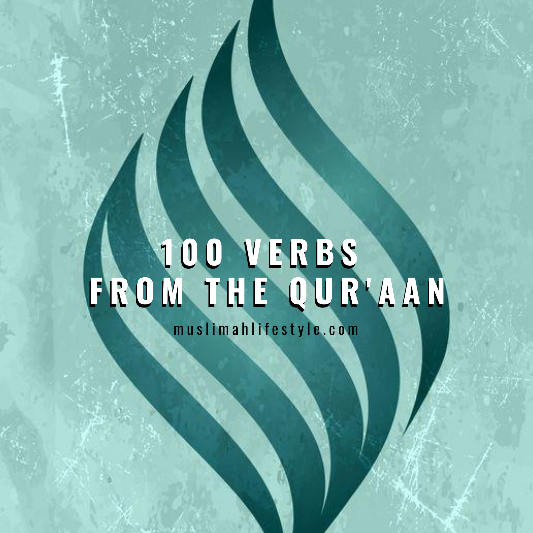 Free Course: 100 Verbs from the Qur'aan