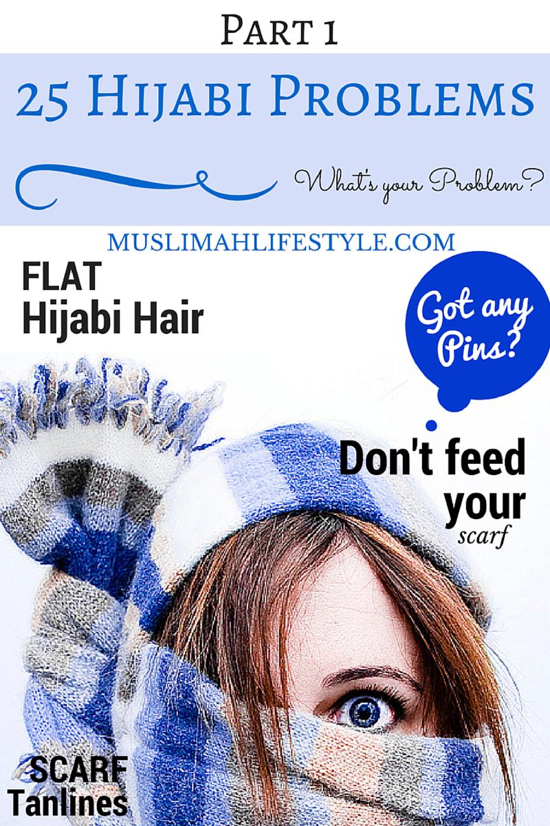 25 Hijabi Problems