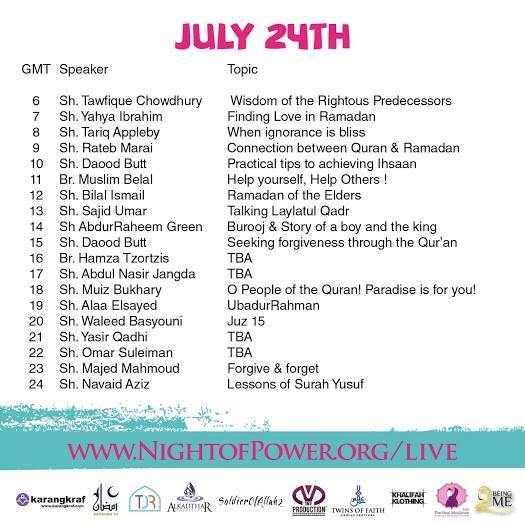 Night of Power : Itenerary 24 July