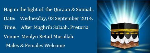 PTA: Hajj in Light of the Quraan & Sunnah