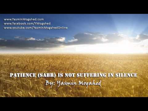 Sabr is not Suffering in Silence #1