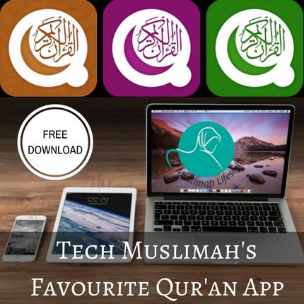 Tech Muslimah's Favourite Quran App