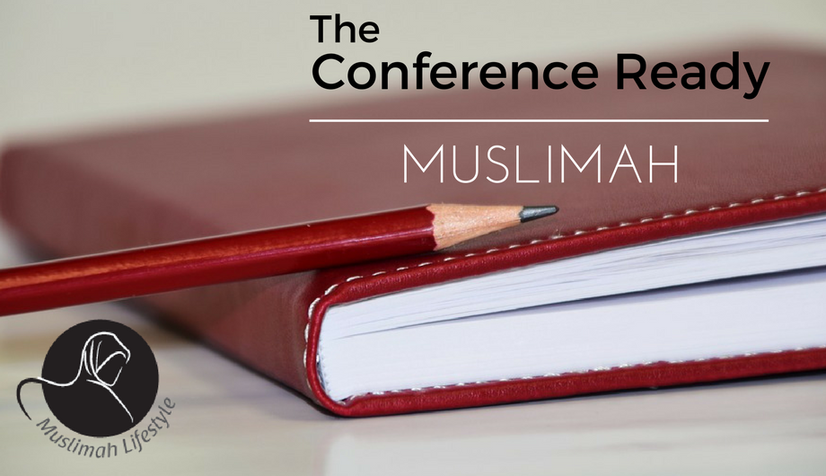 The Conference Ready Muslimah