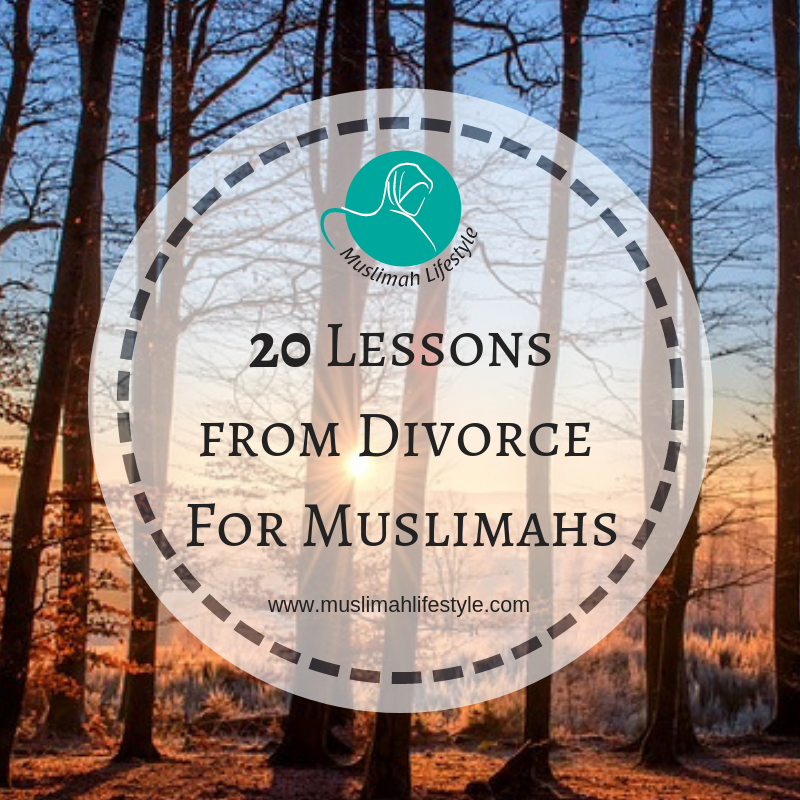 20 Lessons from Divorce for Muslimahs