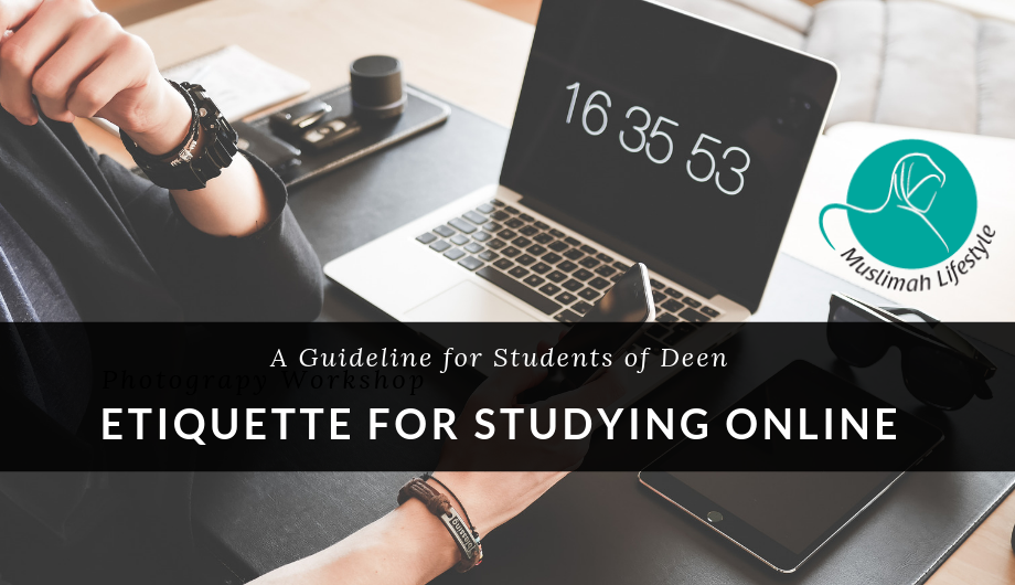 Ettiquette for Studying Online
