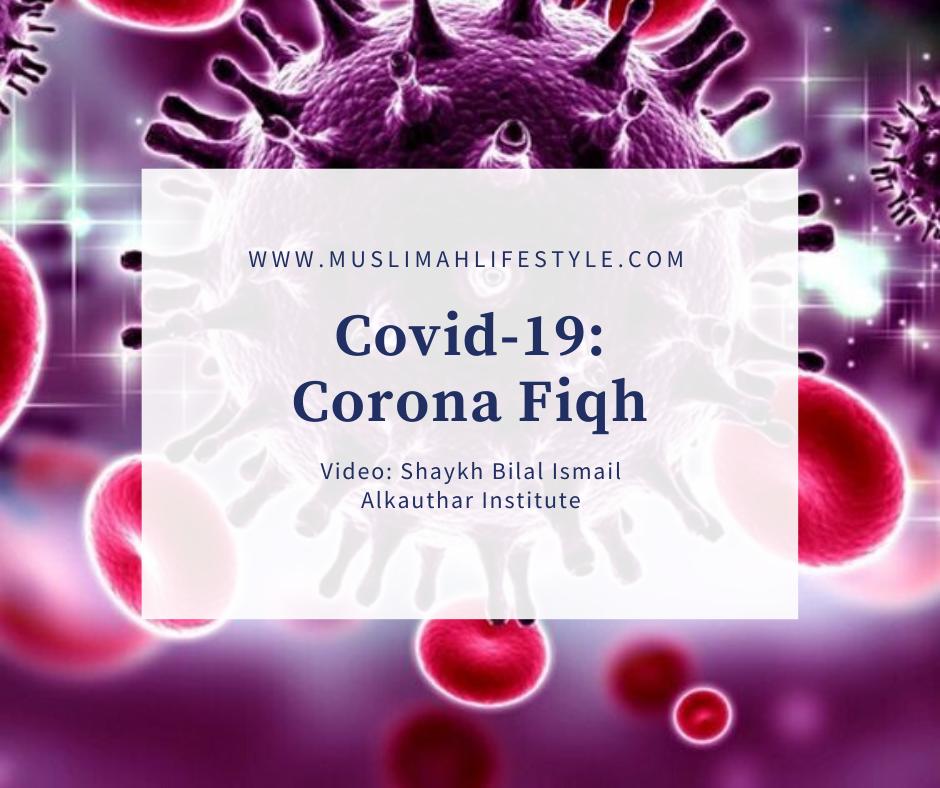 Covid-19:  Corona Fiqh 1